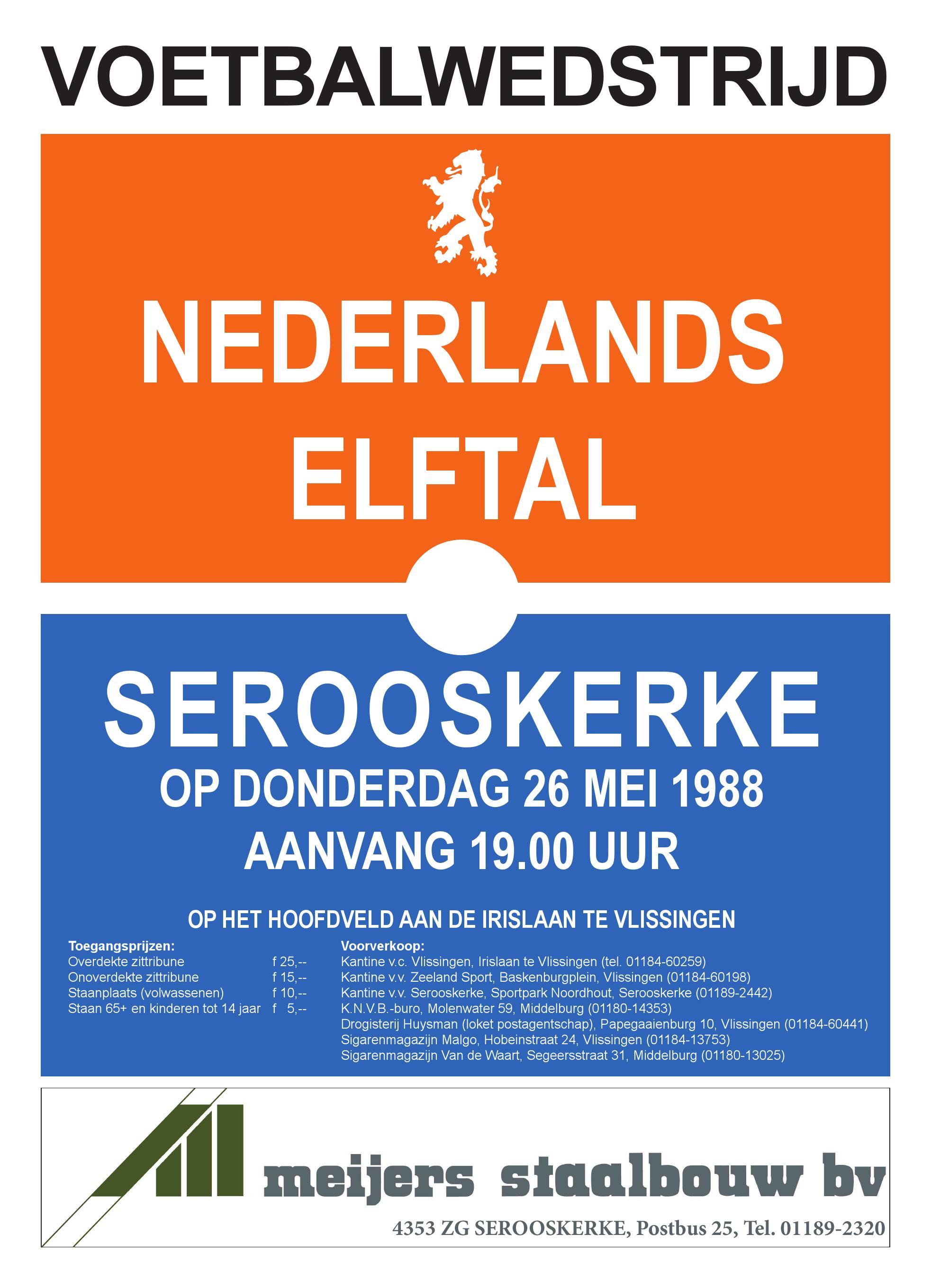 Alpe D Huzes En De Wedstrijdbal Serooskerke Nederlands Elftal 1988 Vv Serooskerke